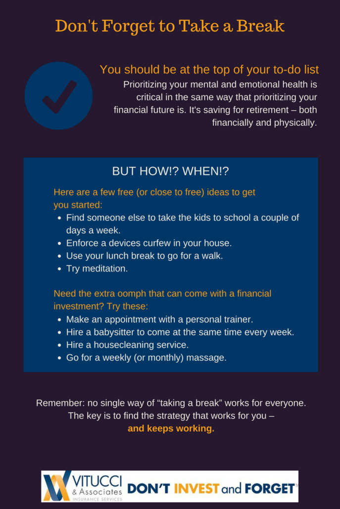 5 - Don't Forget to Take a Break {Infographic}